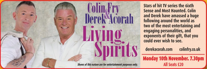 Colin Fry & Derek Acorah: Living Spirits - CLICK FOR MORE INFO!