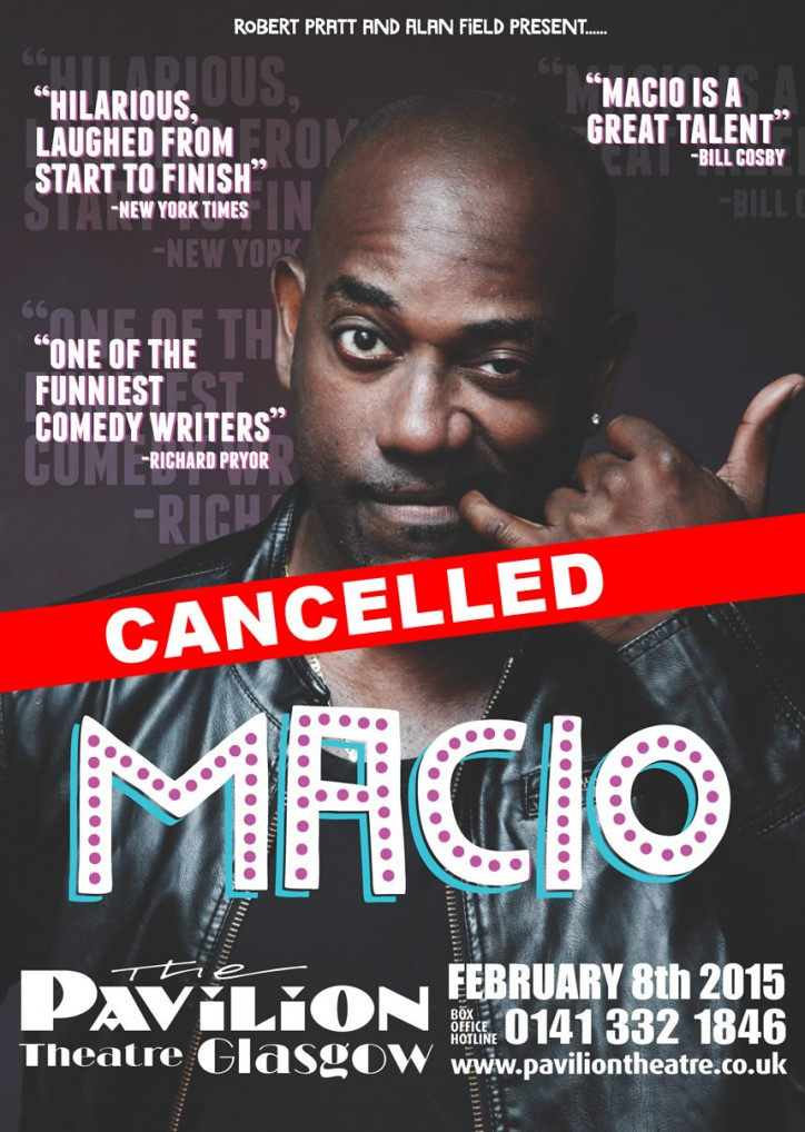 Macio – CANCELLED - CLICK FOR MORE INFO!