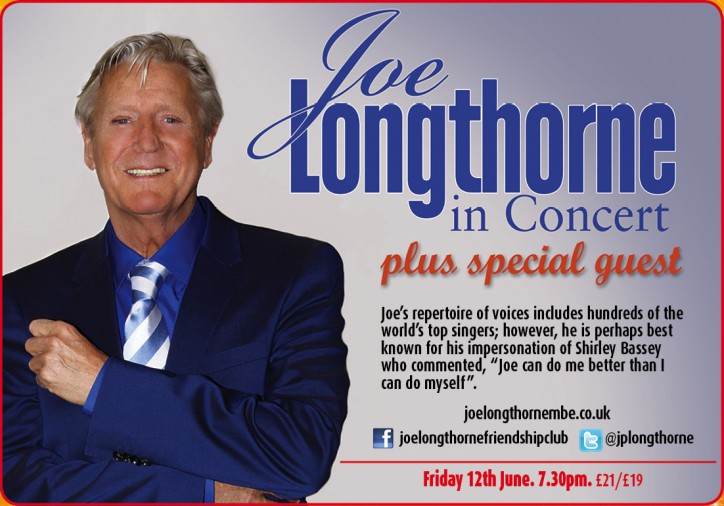 Joe Longthorne in Concert Plus Special Guest - CLICK FOR MORE INFO!