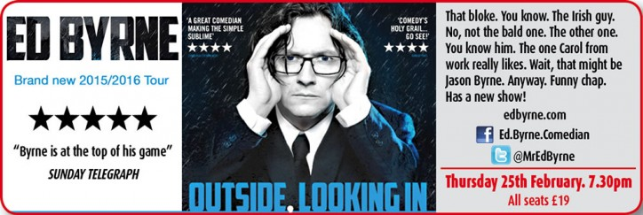 Ed Byrne: Outside, Looking In - CLICK FOR MORE INFO!