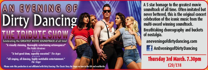 An Evening of Dirty Dancing: The Tribute Show - CLICK FOR MORE INFO!