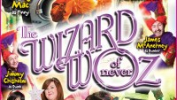 THE WIZARD OF NEVER WOZ! - BOOK NOW!