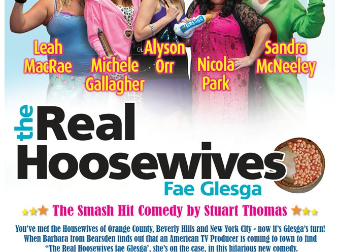 The Real Hoosewives – Fae Glesga!