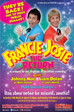 The Return of Francie & Josie at the Pavilion Theatre, Glasgow
