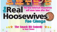 The Real Hoosewives – Fae Glesga! - BOOK NOW!