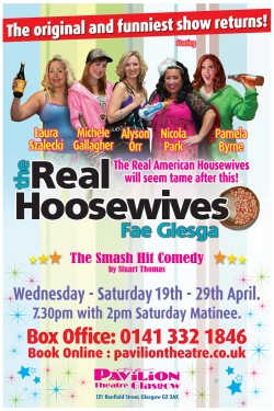 The Real Hoosewives – Fae Glesga! at the Pavilion Theatre, Glasgow