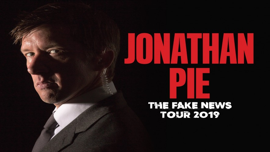 Jonathan Pie: The Fake News Tour – SOLD OUT