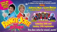 The Return of Francie & Josie - BOOK NOW!