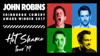 John Robins: Hot Shame - CLICK FOR MORE INFO!