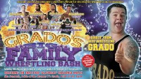 Grado's Big Family Wrestling Bash - BOOK NOW!