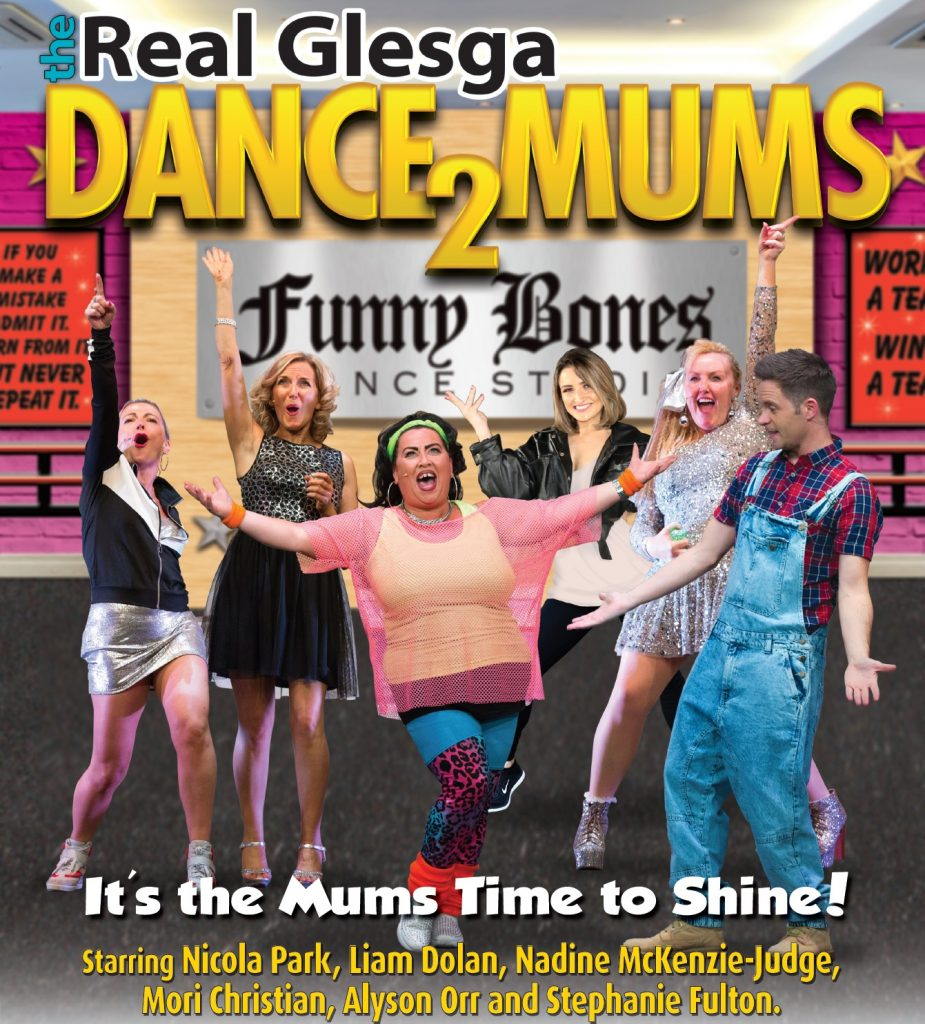 The Real Glesga Dance Mums 2 - It's the Mums Time to Shine
