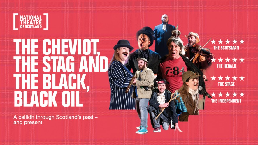 The Cheviot, the Stag & the Black, Black Oil – The National Theatre of Scotland – Cancelled