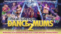 Real Glesga Dance Mums 2 – Cancelled