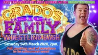 Grado's Big Family Wrestling Bash - CLICK FOR MORE INFO!