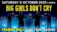BIG GIRLS DON'T CRY – Cancelled - BOOK NOW!