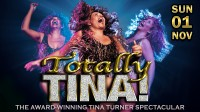 Totally Tina – Rescheduled