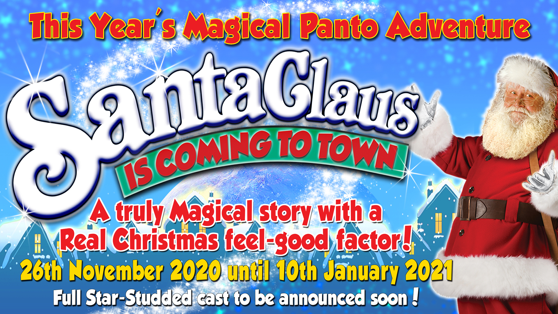 Christmas Pantomimes 2020 Panto   Santa Claus is coming to town   Cancelled   The Pavilion