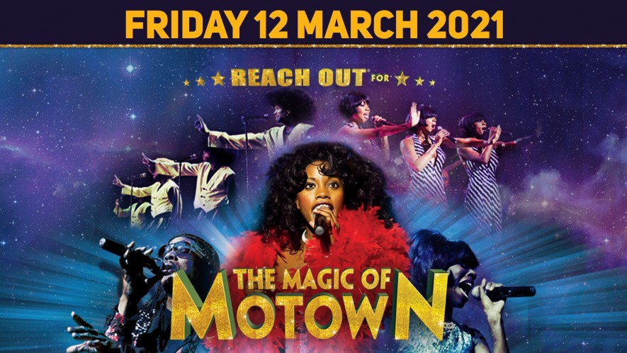 Magic of Motown – Cancelled
