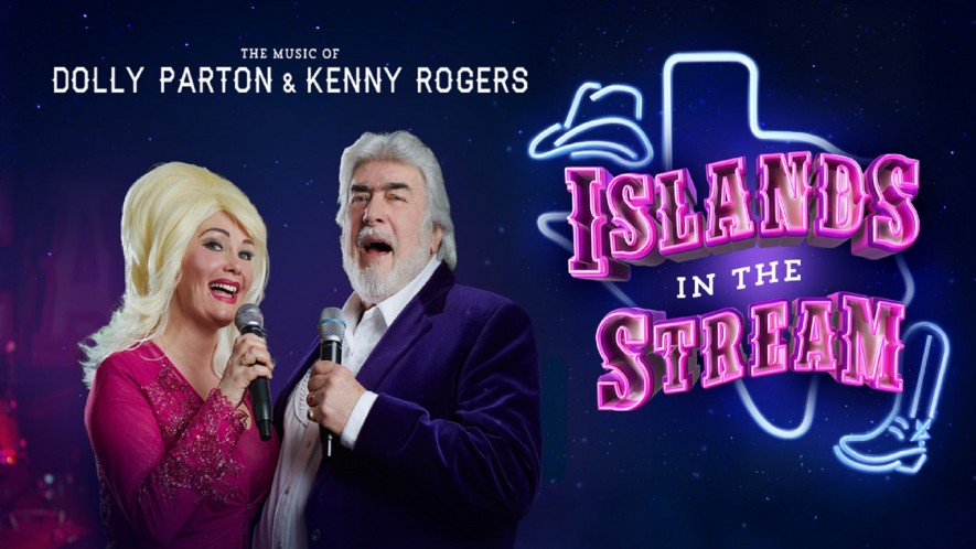 Islands in the Stream – The Music of Dolly Parton & Kenny Rogers – Cancelled