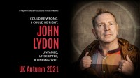 John Lydon: I Could Be Wrong, I Could Be Right – Rescheduled