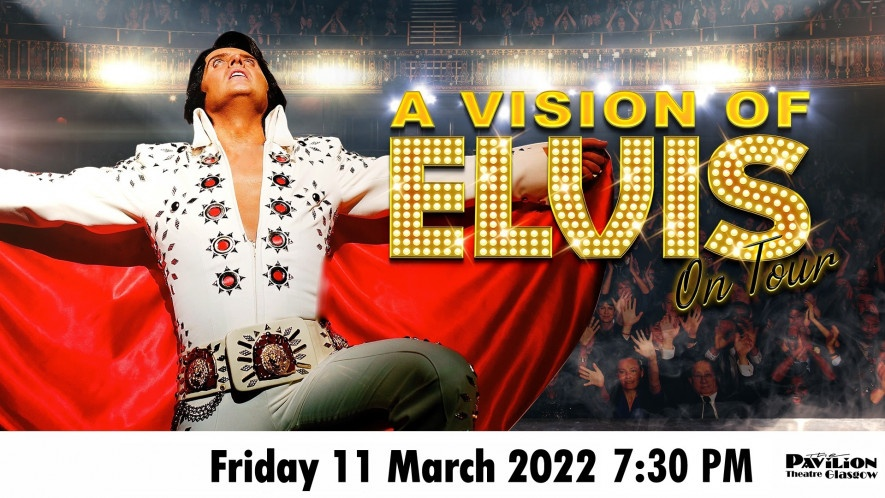 A Vision of Elvis – Rescheduled Performance