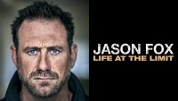 Jason Fox: Life At The Limit - CLICK FOR MORE INFO!