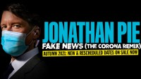 Jonathan Pie: Fake News (Corona Remix) – Rescheduled Performance - CLICK FOR MORE INFO!