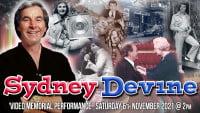 Sydney Devine: Video Memorial Performance - CLICK FOR MORE INFO!